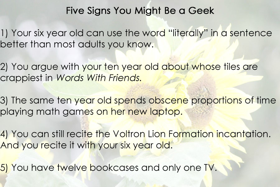 You might be a geek if